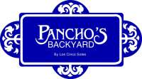 Pancho's Backyard - Since 1990!